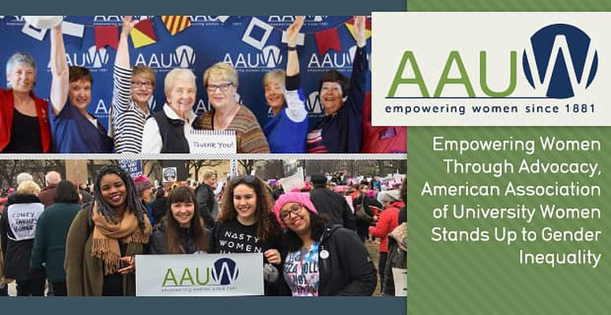 American Association of University Women Empowers Women Through Advocacy and Stands Up to Gender Inequality