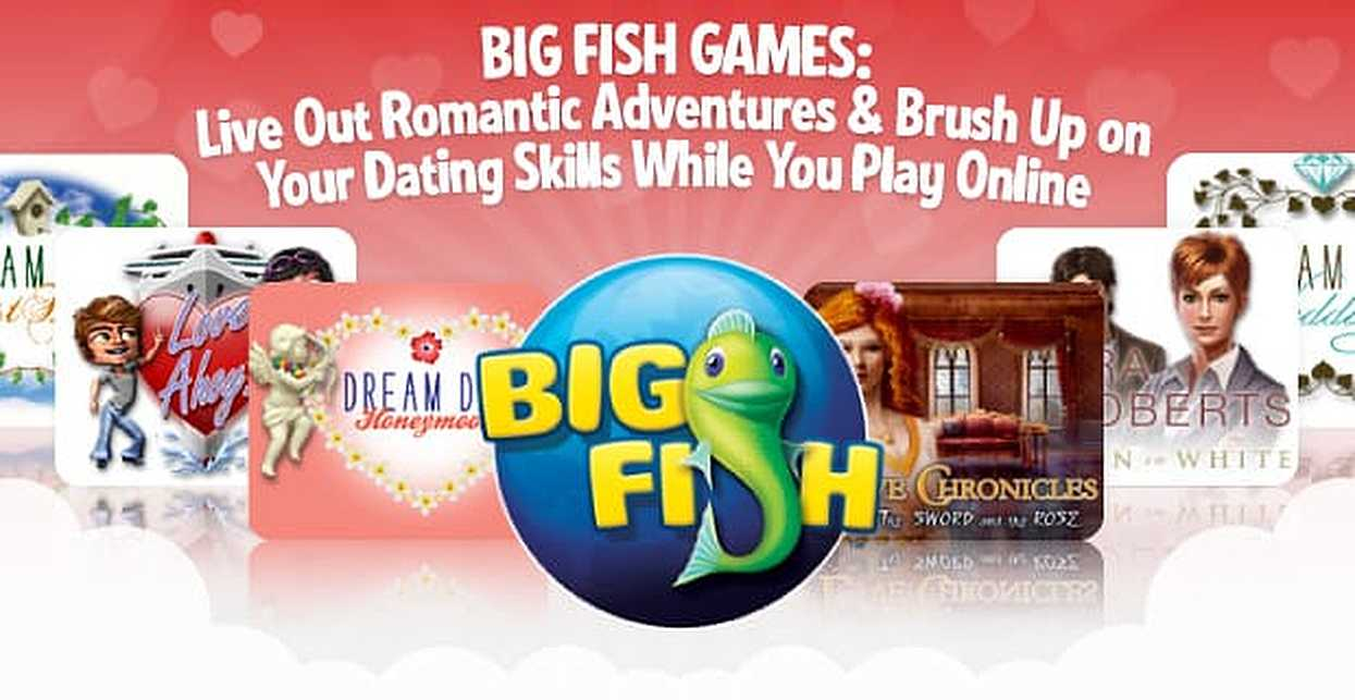 Big Fish Games: Live Out Romantic Adventures & Brush Up on Your Dating Skills While You Play Online