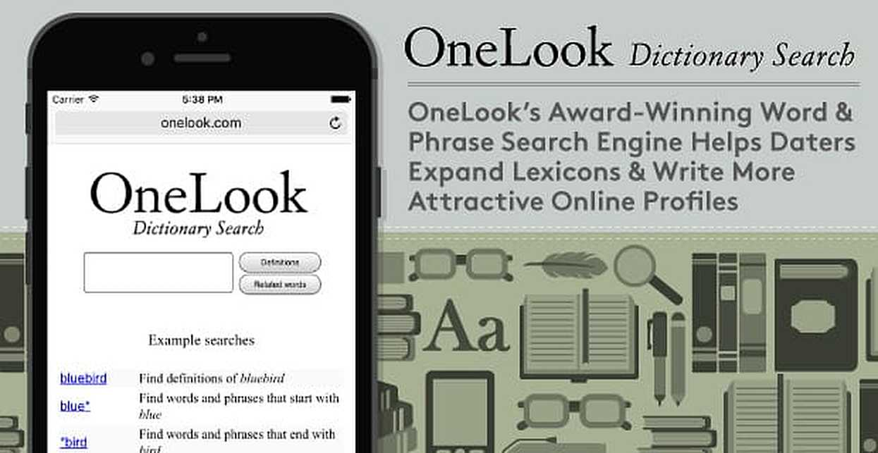 OneLook's Award-Winning Word & Phrase Search Engine Helps Daters Expand Lexicons & Write More Attractive Online Profiles