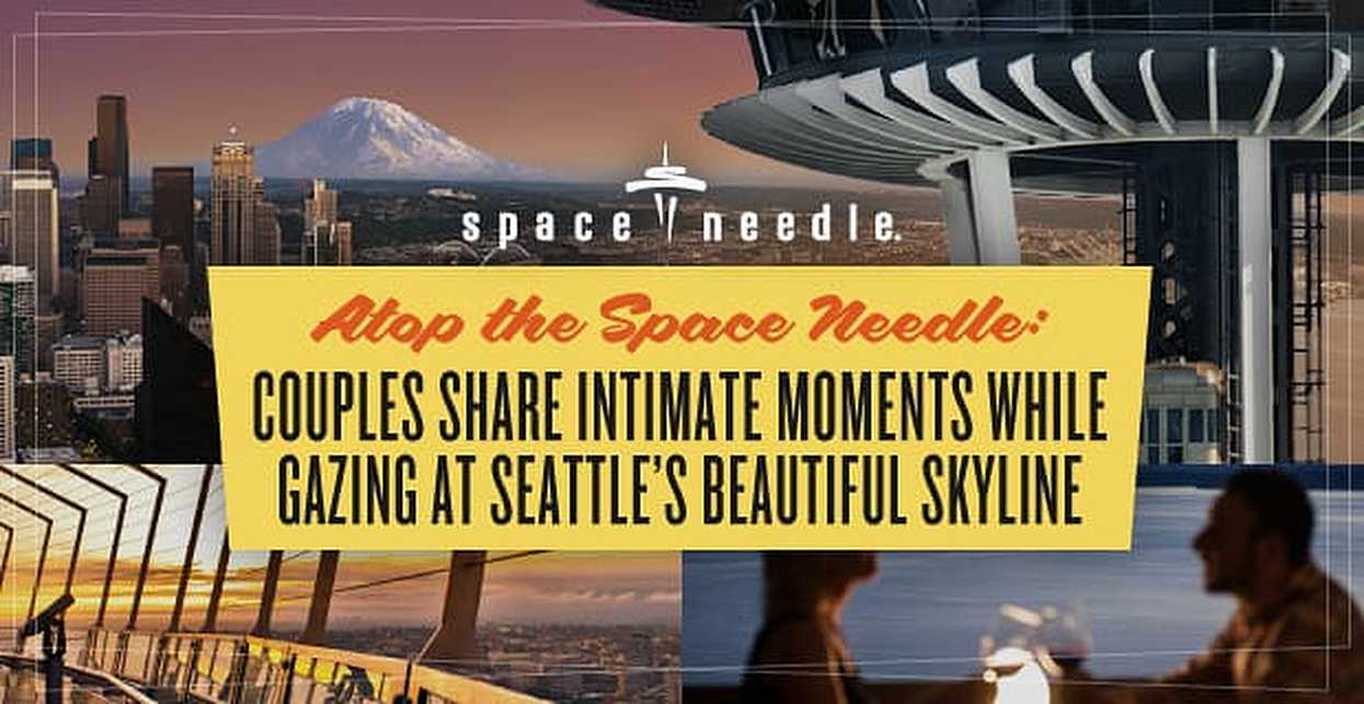 Atop the Space Needle: Couples Share Intimate Moments While Gazing at Seattle's Beautiful Skyline