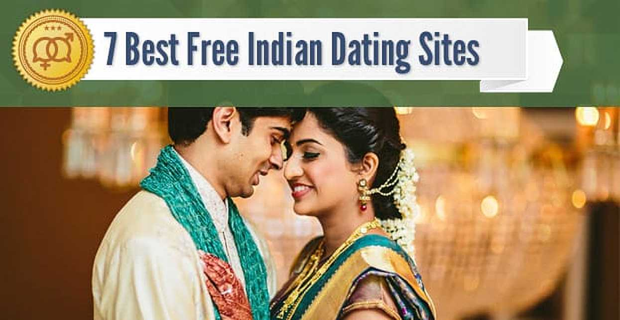 """7 Best Free """"Indian"""" Dating Sites (2018)"""