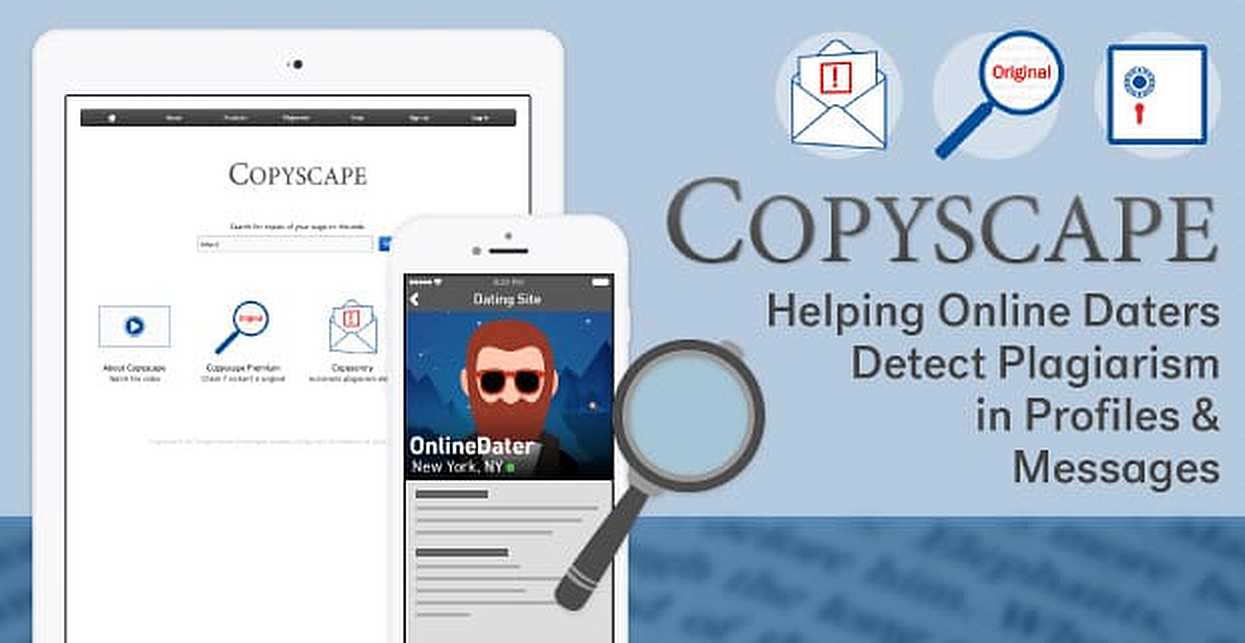 Copyscape: Helping Online Daters Detect Plagiarism in Profiles & Messages