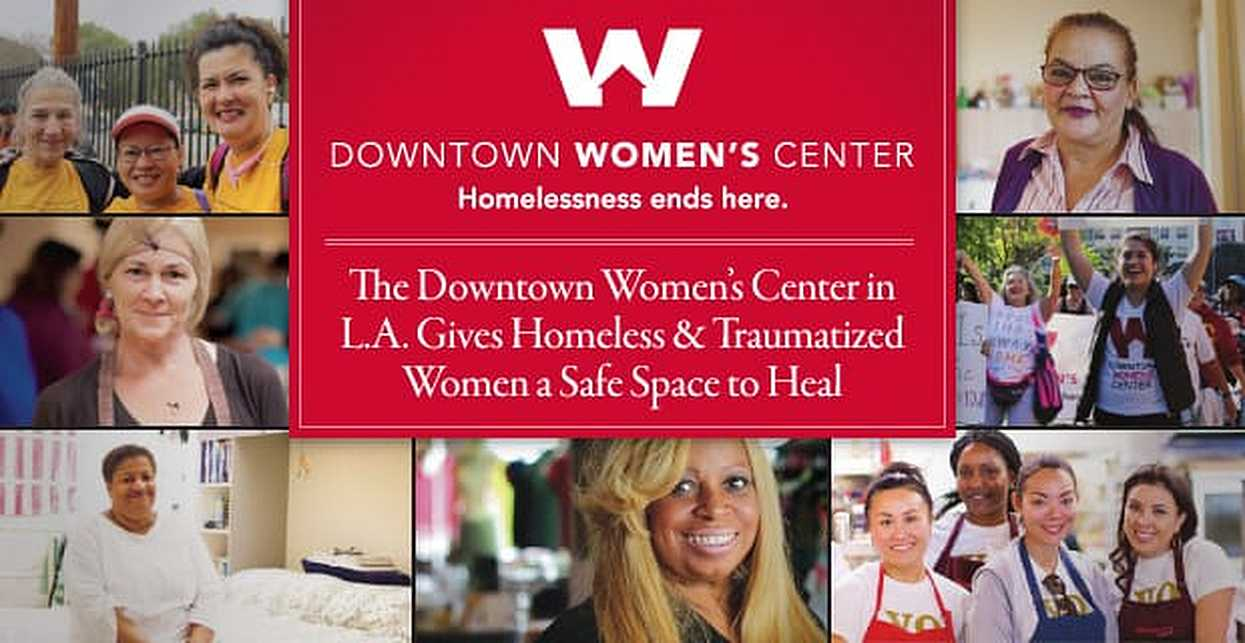 The Downtown Women's Center in L.A. Gives Homeless & Traumatized Women a Safe Space to Heal