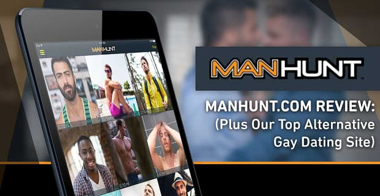 """ManHunt.com Review"" — (Plus Our Top Alternative Gay Dating Site)"