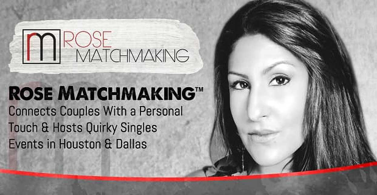Rose Matchmaking™ Connects Couples With a Personal Touch & Hosts Quirky Singles Events in Houston & Dallas