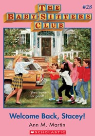 Cover of The Baby-Sitters Club #28: Welcome Back, Stacey!