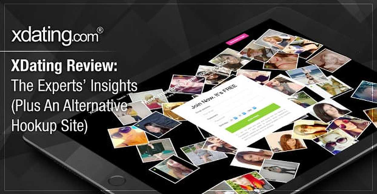 """""""XDating Review"""" — The Experts' Insights (Plus An Alternative Hookup Site)"""