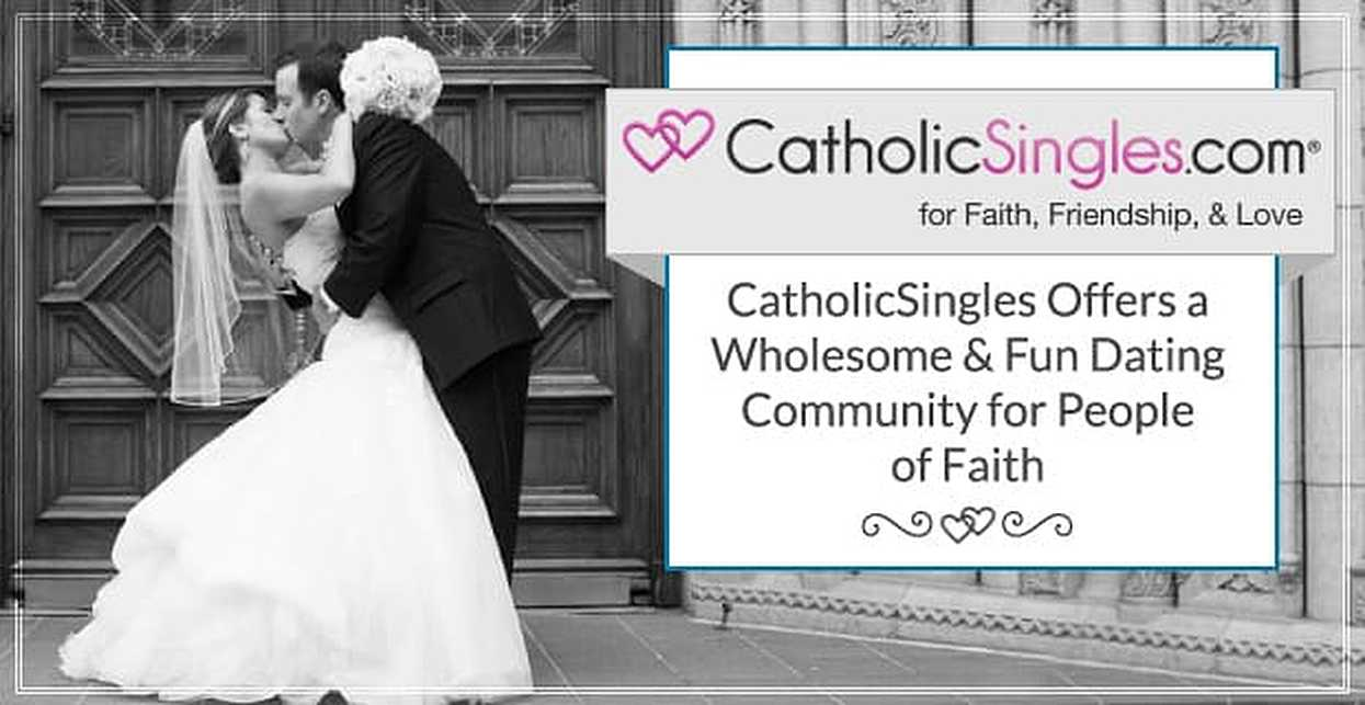 CatholicSingles Offers a Wholesome & Fun Dating Community for People of Faith