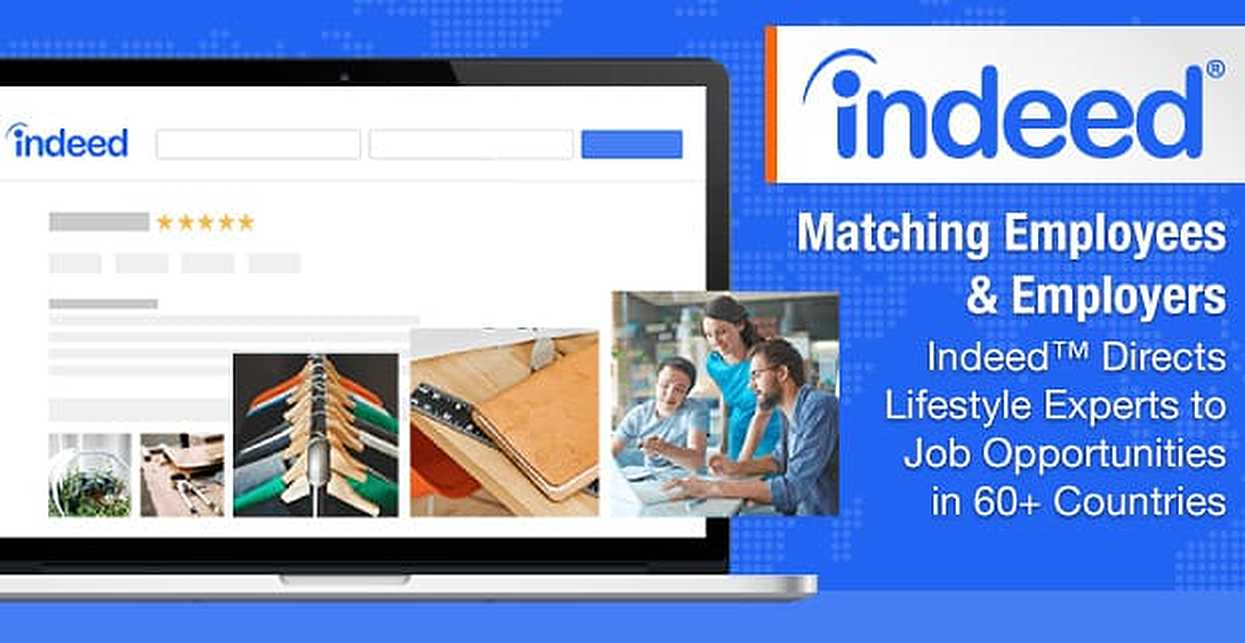 Matching Employees & Employers — Indeed™ Directs Lifestyle Experts to Job Opportunities in 60+ Countries
