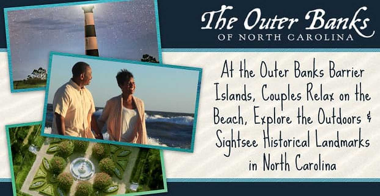 At the Outer Banks Barrier Islands, Couples Relax on the Beach, Explore the Outdoors & Sightsee Historical Landmarks in North Carolina