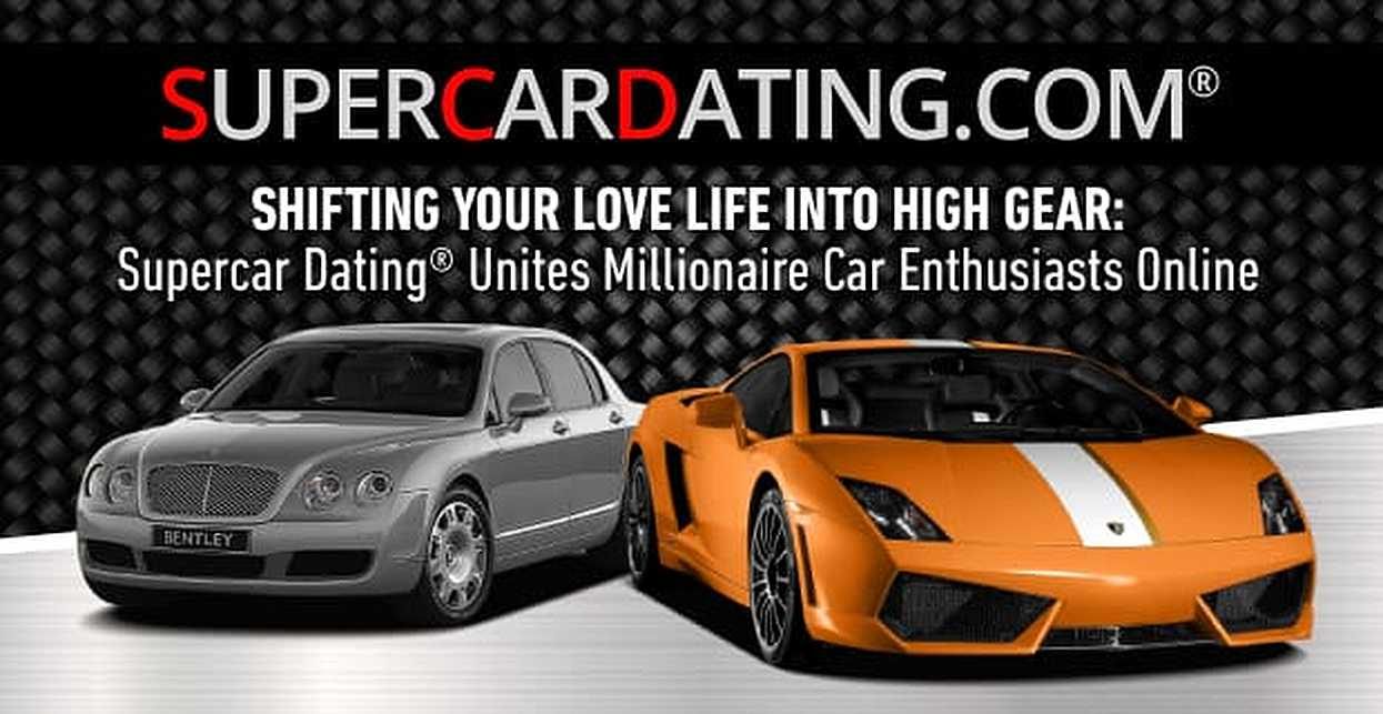 Shifting Your Love Life Into High Gear — Supercar Dating® Unites Millionaire Car Enthusiasts Online