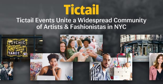 Tictail Events Unite a Widespread Community of Artists & Fashionistas in NYC