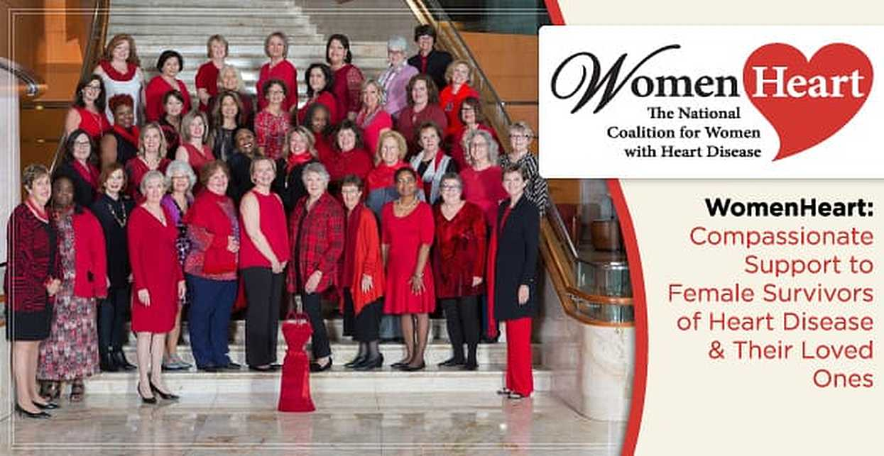 WomenHeart: Compassionate Support for Female Survivors of Heart Disease & Their Loved Ones