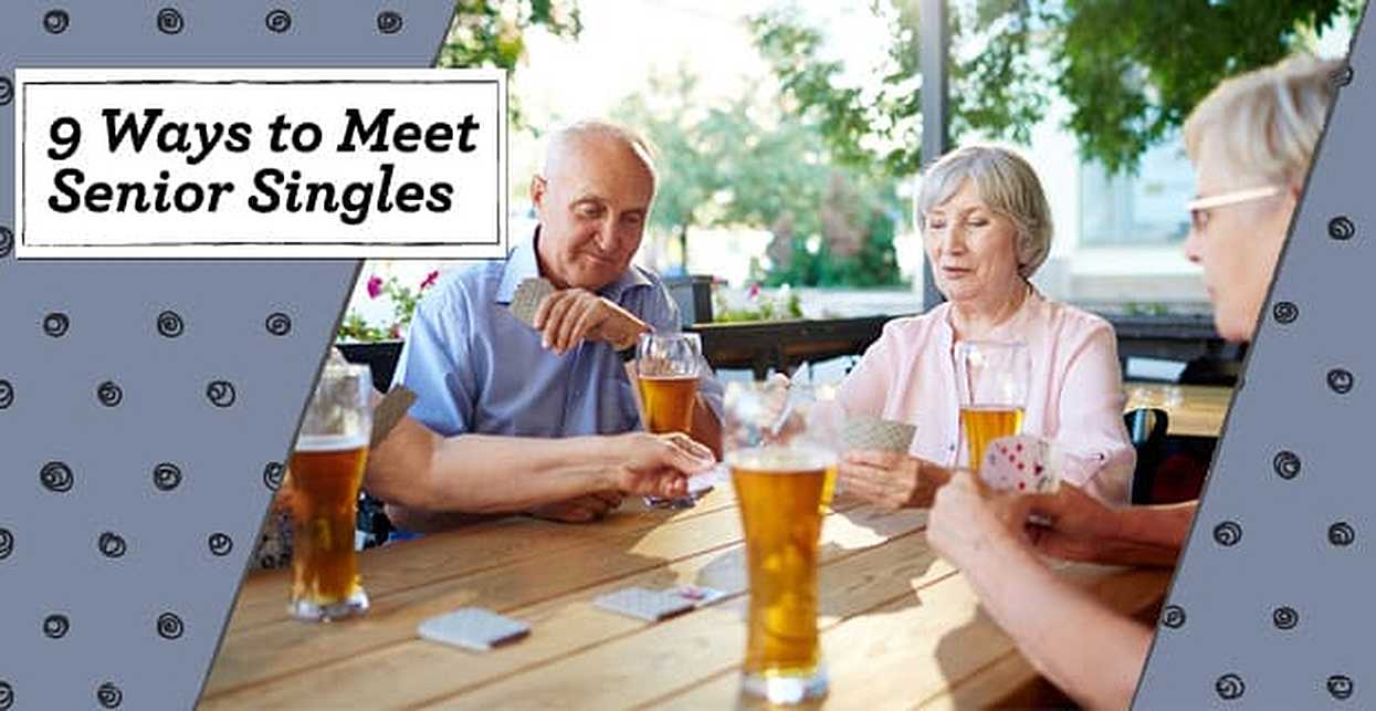 "Meeting ""Senior"" Singles for Free — (9 Tips for Online & In Your Area)"