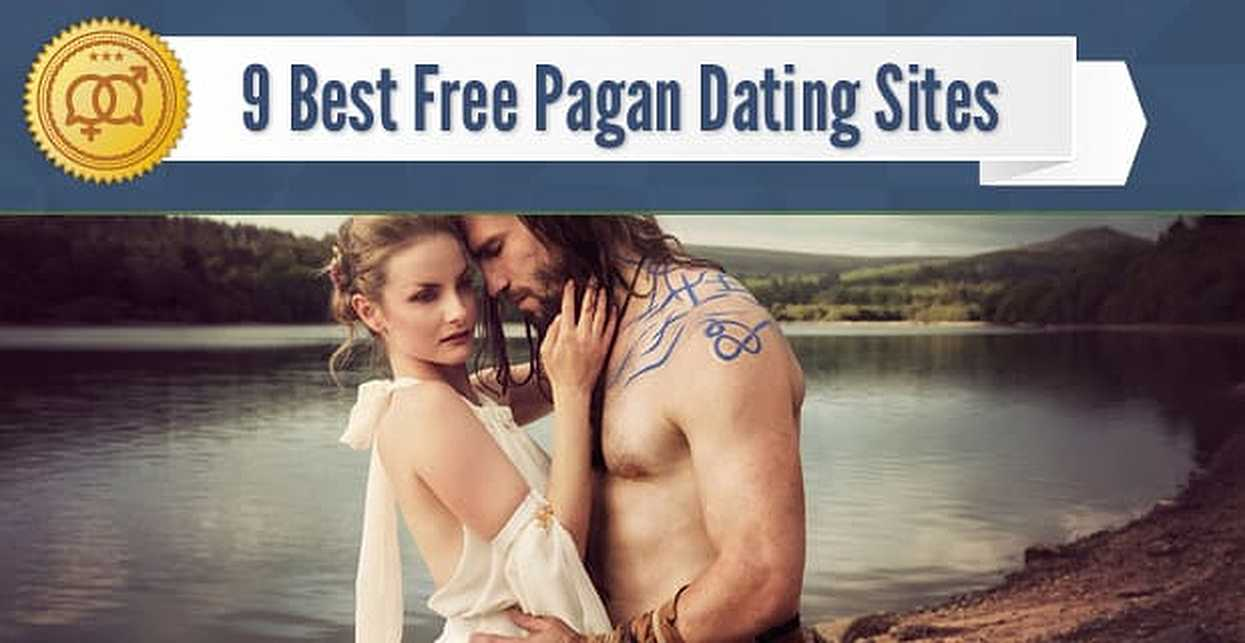9 Best Free Pagan Dating Sites (2018)
