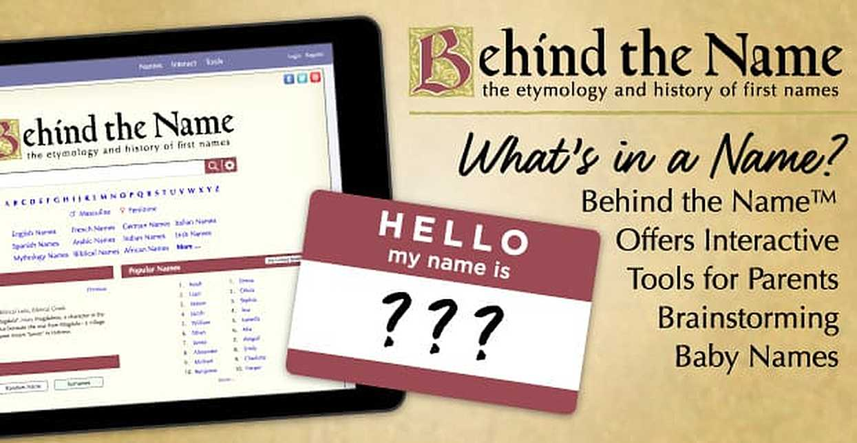 What's in a Name? Behind the Name™ Offers Interactive Tools for Parents Brainstorming Baby Names