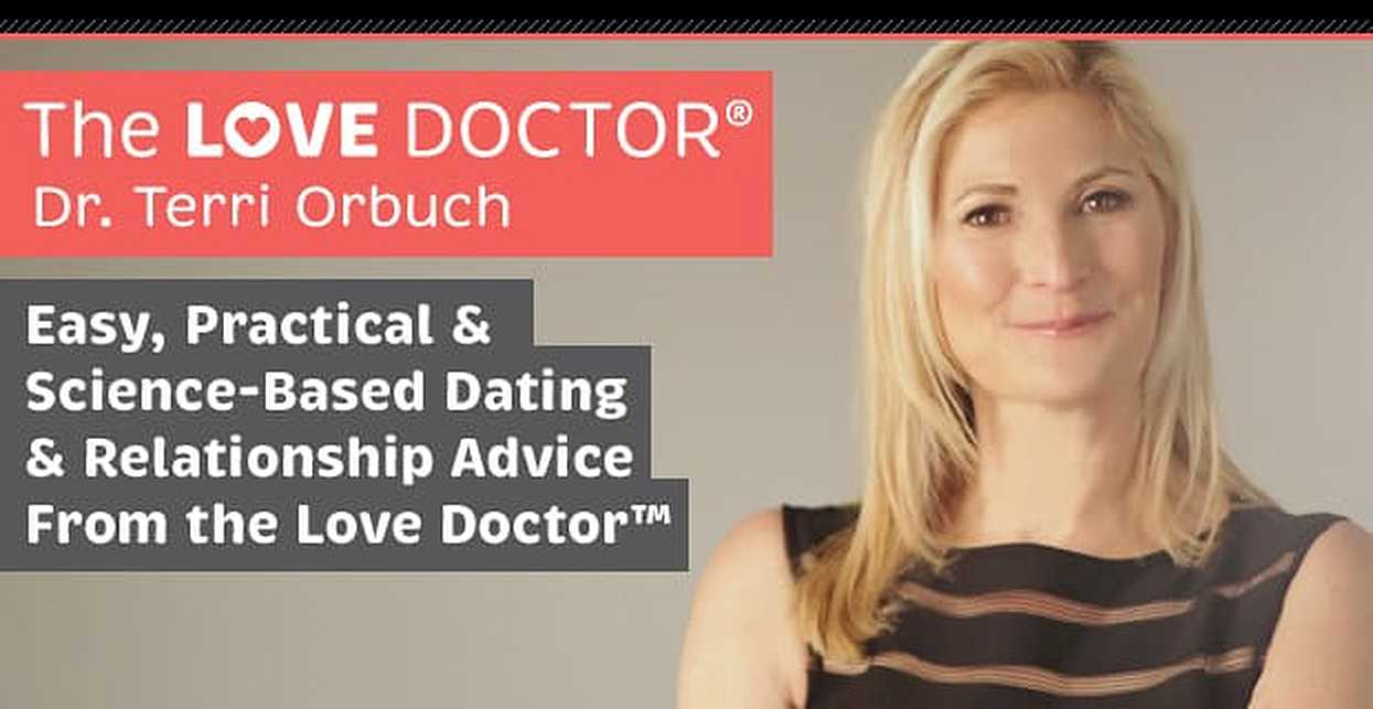Terri Orbuch — Easy, Practical & Science-Based Dating & Relationship Advice From the Love Doctor™