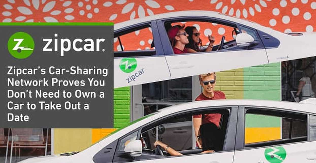 Zipcar's Car-Sharing Network Proves You Don't Need to Own a Car to Take Out a Date