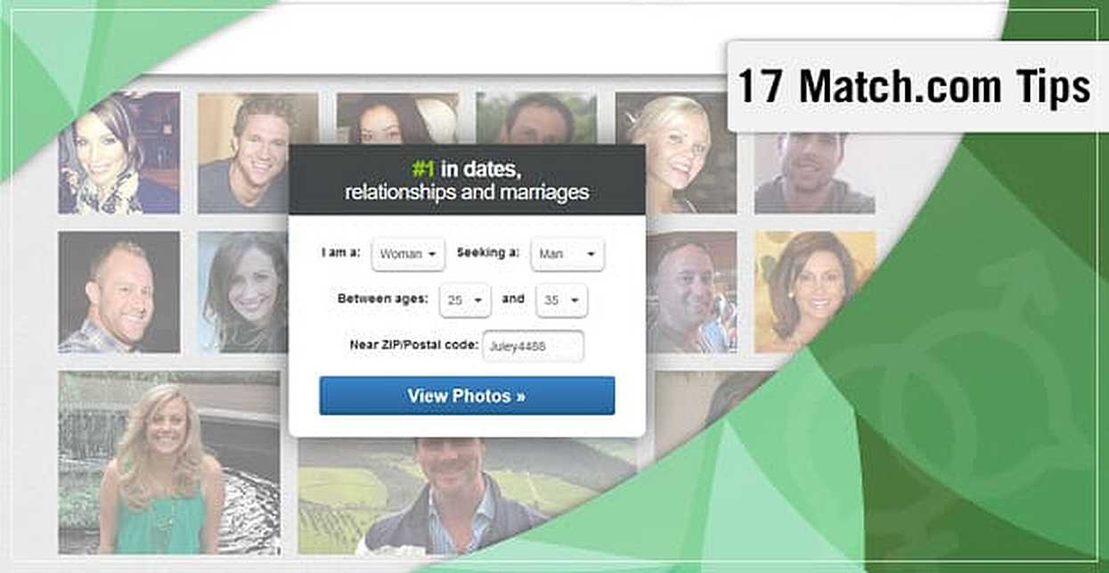 17 Match.com Tips: For Signing Up, Guys, Girls, Safety & Your Profile