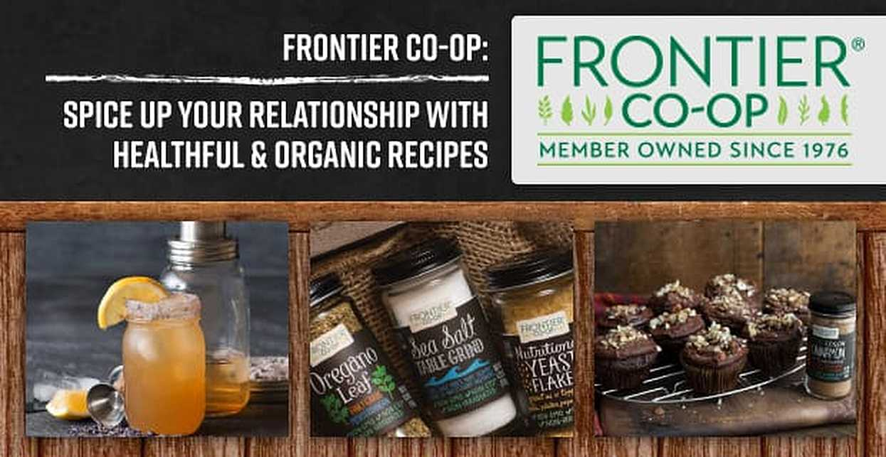 Frontier Co-op: Spice Up Your Relationship With Healthful & Organic Recipes