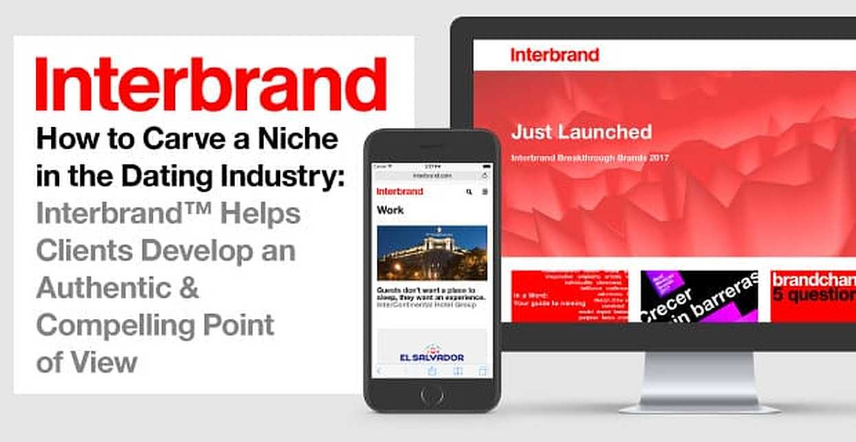 How to Carve a Niche in the Dating Industry: Interbrand™ Helps Clients Develop an Authentic & Compelling Point of View