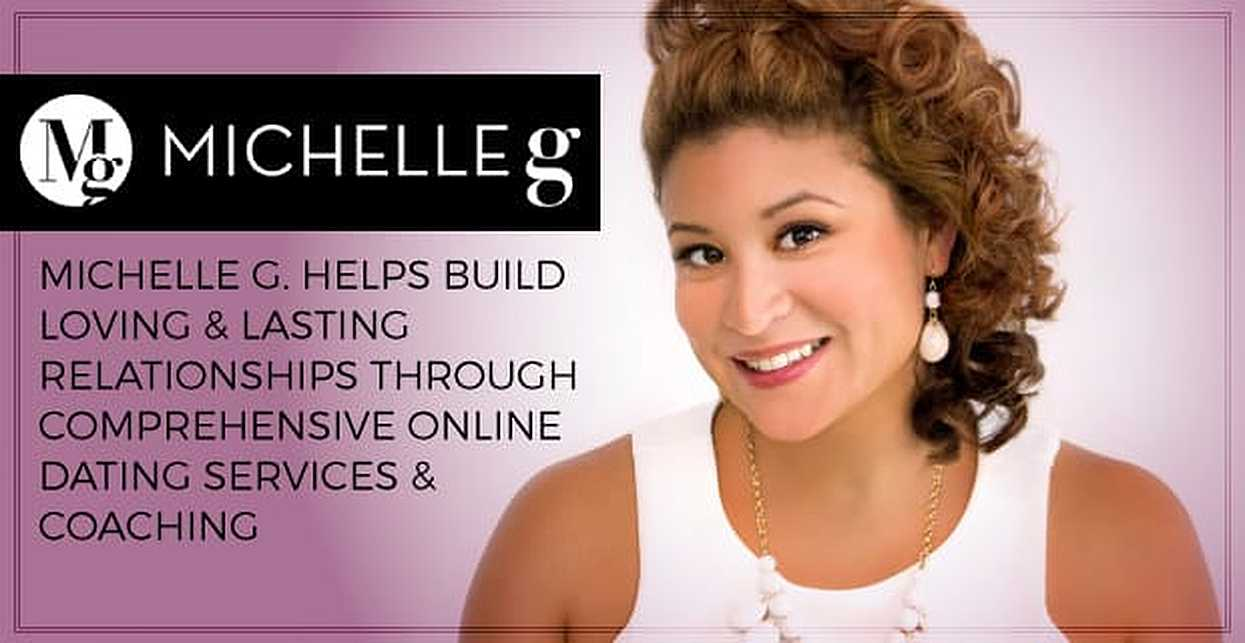 Michelle G. Helps Build Loving & Lasting Relationships Through Comprehensive Online Dating Services & Coaching