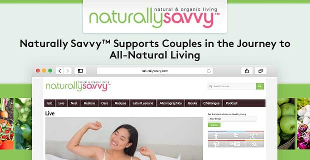 Naturally Savvy™: Organic Recipes & Health Challenges Support Couples in the Journey to All-Natural Living