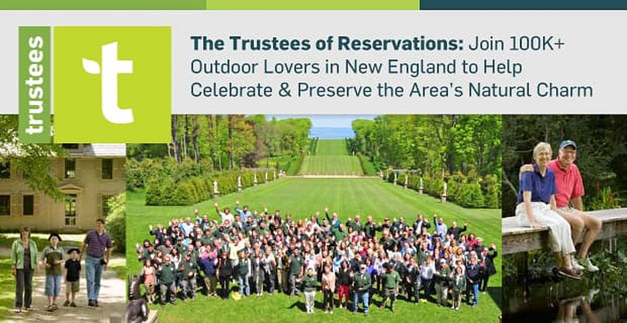 The Trustees of Reservations: Join 100K+ Outdoor Lovers in New England to Help Celebrate & Preserve the Area's Natural Charm