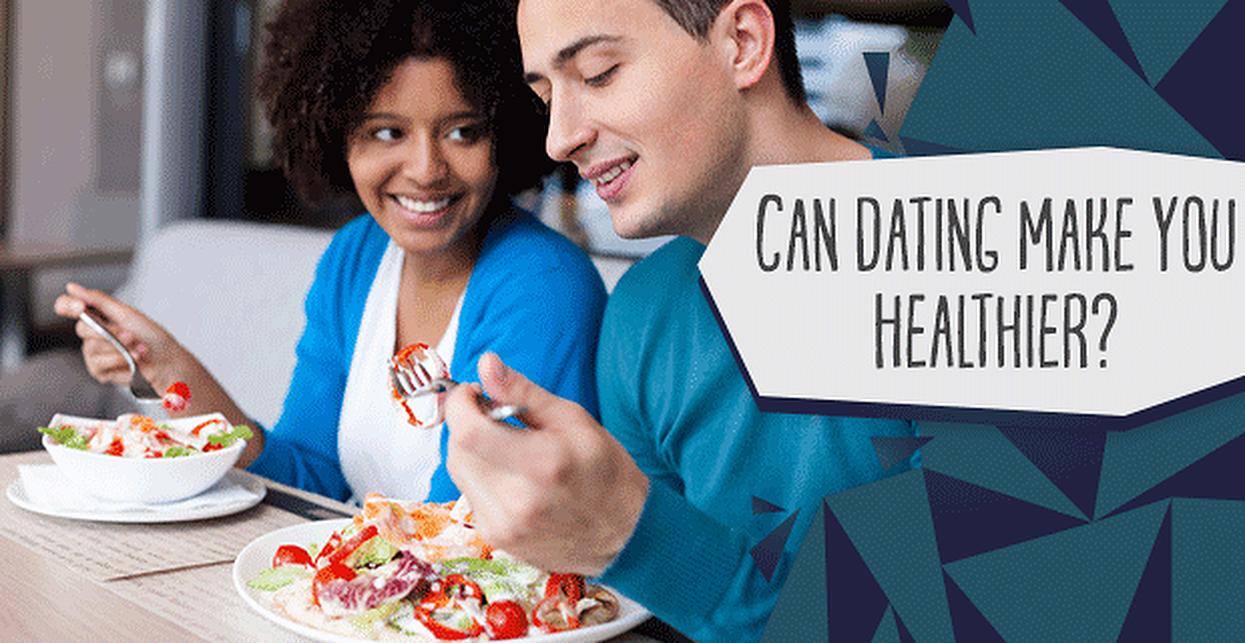 Can Dating Make You Healthier? 46% of Daters Think Being in Love is Good For Their Waistlines