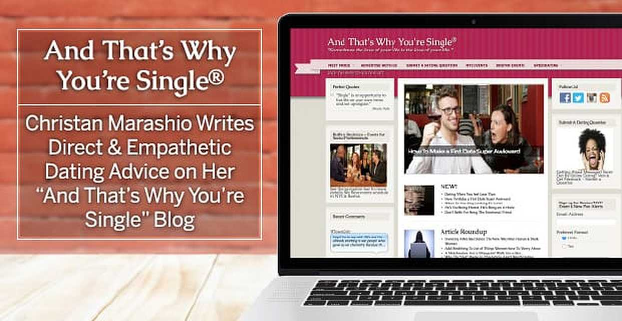 """Christan Marashio Writes Direct & Empathetic Dating Advice on Her """"And That's Why You're Single"""" Blog"""