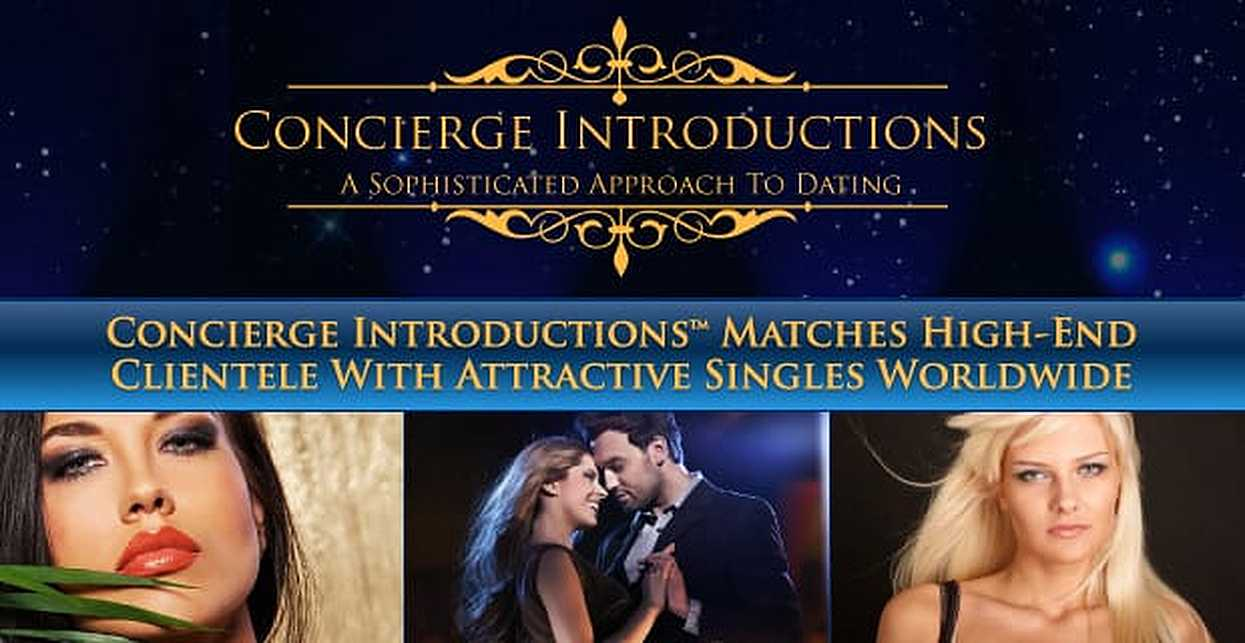 Concierge Introductions™ Matches High-End Clientele With Attractive & Marriage-Minded Singles Worldwide