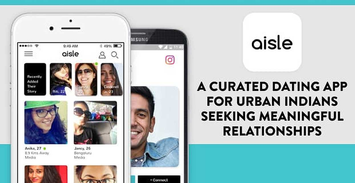 Aisle: A Curated Online Dating App For Urban Indians Seeking Meaningful Relationships