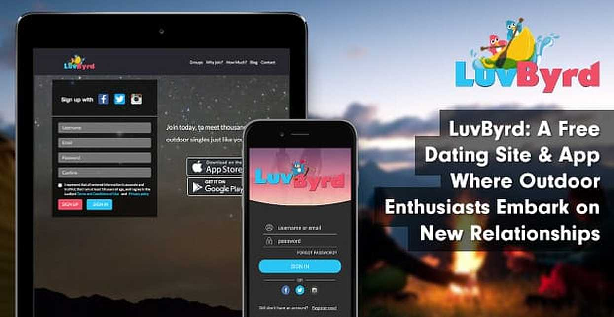 LuvByrd: A Free Dating Site & App Where Outdoor Enthusiasts Embark on New Relationships