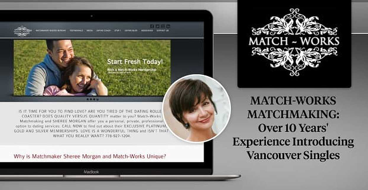 Match-Works Matchmaking: Sheree Morgan Has Over 10 Years of Experience Introducing Vancouver Singles