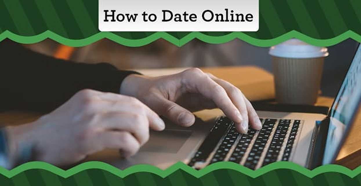 How to Date Online — In 5 Easy Steps