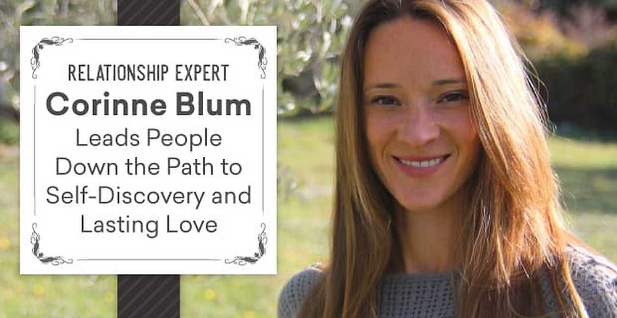 Relationship Expert Corinne Blum Leads People Down the Path to Self-Discovery and Lasting Love