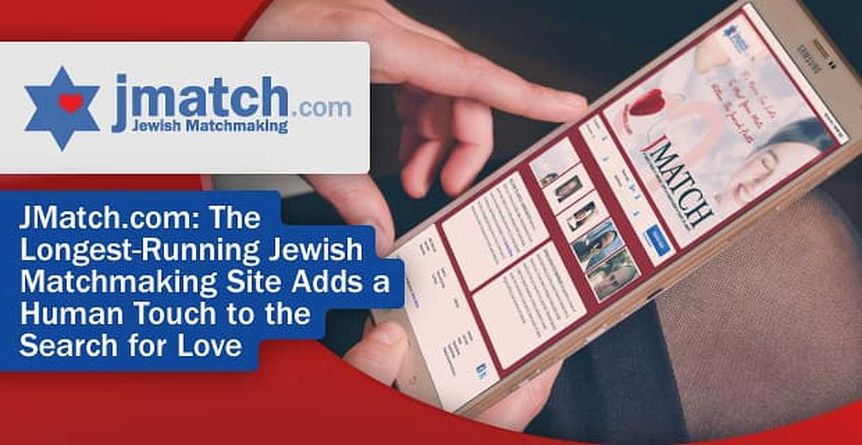 JMatch.com: The Longest-Running Jewish Matchmaking Site Adds a Human Touch to the Search for Love