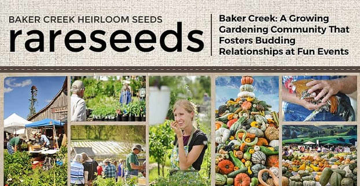 Baker Creek Heirloom Seeds: A Growing Gardening Community That Fosters Budding Relationships at Fun Events