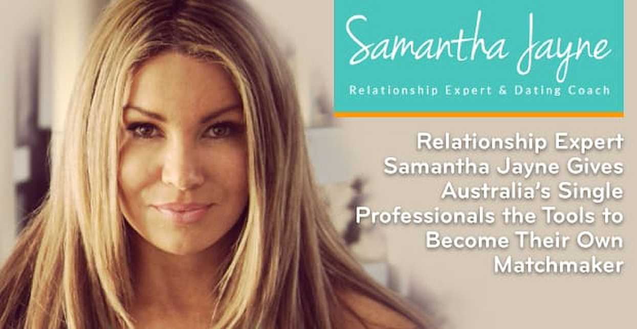 Relationship Expert Samantha Jayne Gives Australia's Single Professionals the Tools to Become Their Own Matchmaker