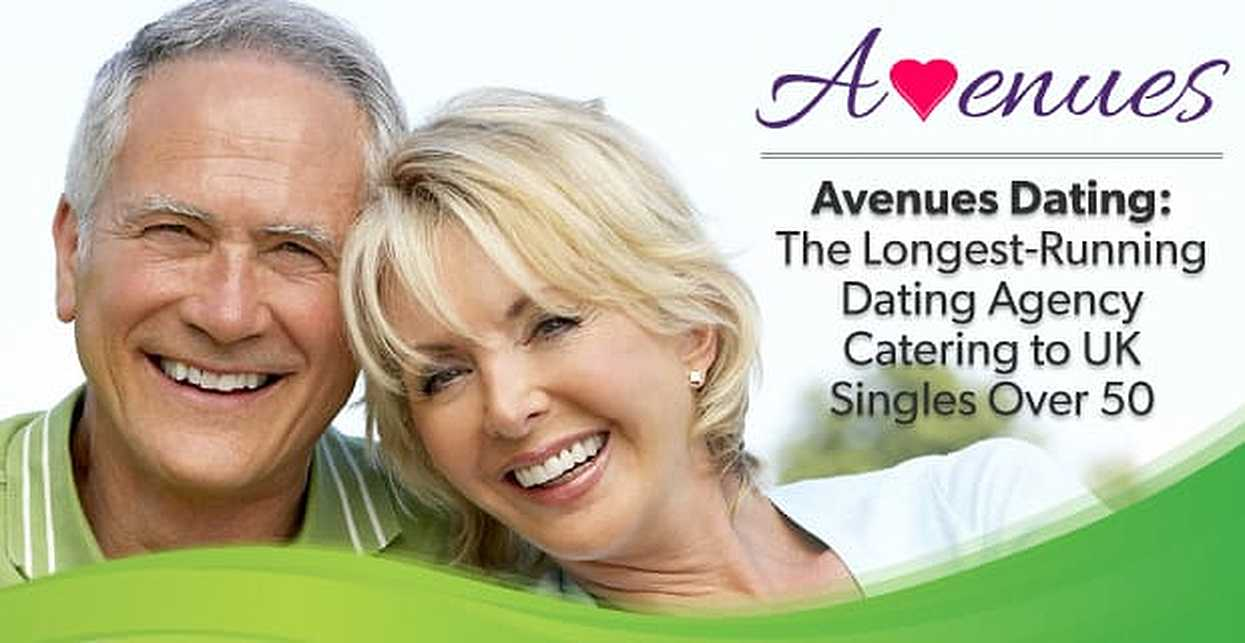 Avenues Dating: The Longest-Running Dating Agency Catering to UK Singles Over 50