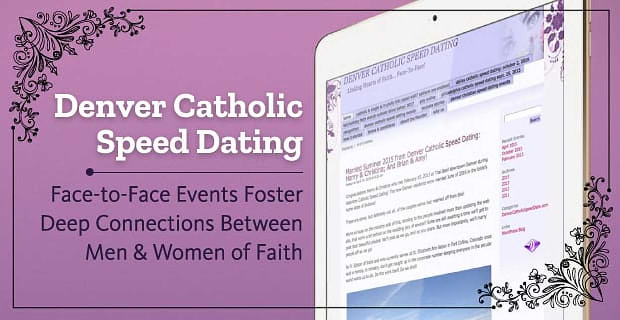 Denver Catholic Speed Dating — Face-to-Face Events Foster Deep Connections Between Men & Women of Faith