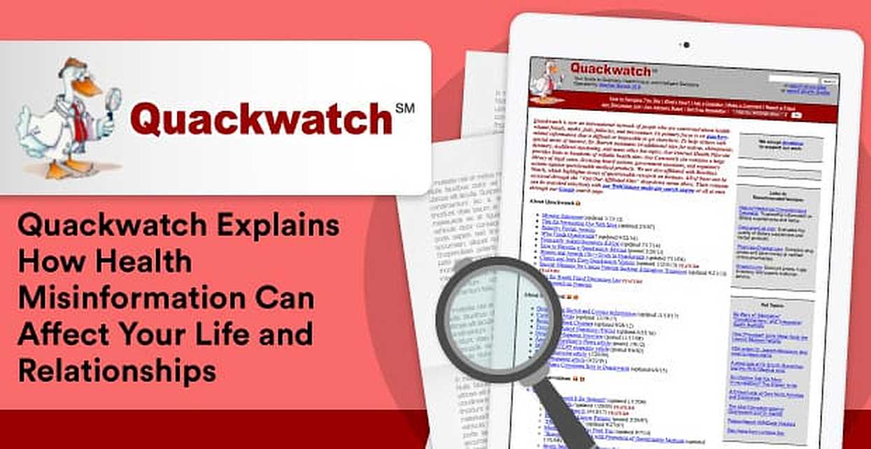 Quackwatch℠ Explains How Health Misinformation Can Affect Your Life & Relationships
