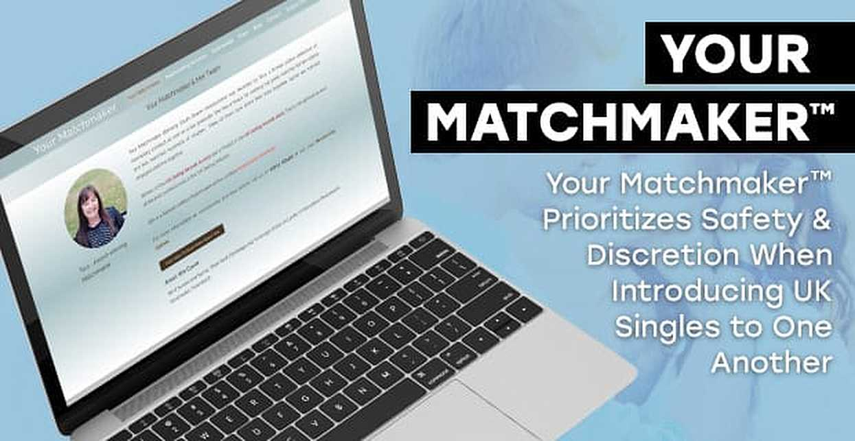 Your Matchmaker™ Prioritizes Safety & Discretion When Introducing UK Singles to One Another