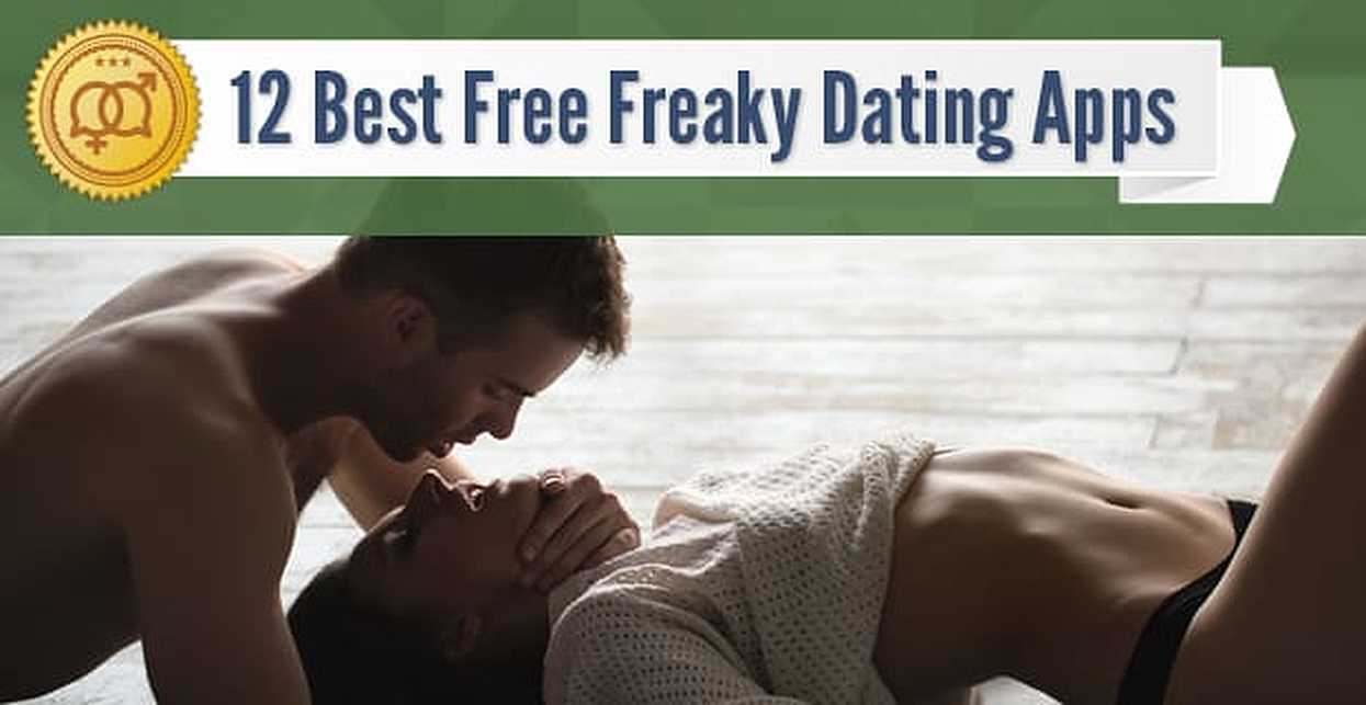 12 Best Free Freaky Dating Apps (2018)