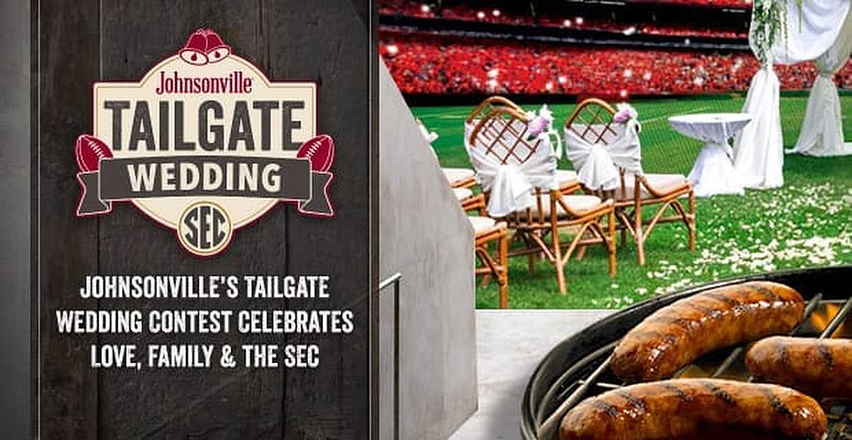 Johnsonville™ Throws a Tailgate Wedding Contest to Help Committed SEC Fans Celebrate Love, Family & Football