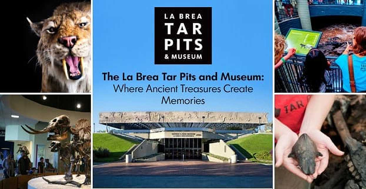 The La Brea Tar Pits and Museum: Where Ancient Treasures Create Prized Memories for Couples Seeking a Mix of History and Romance