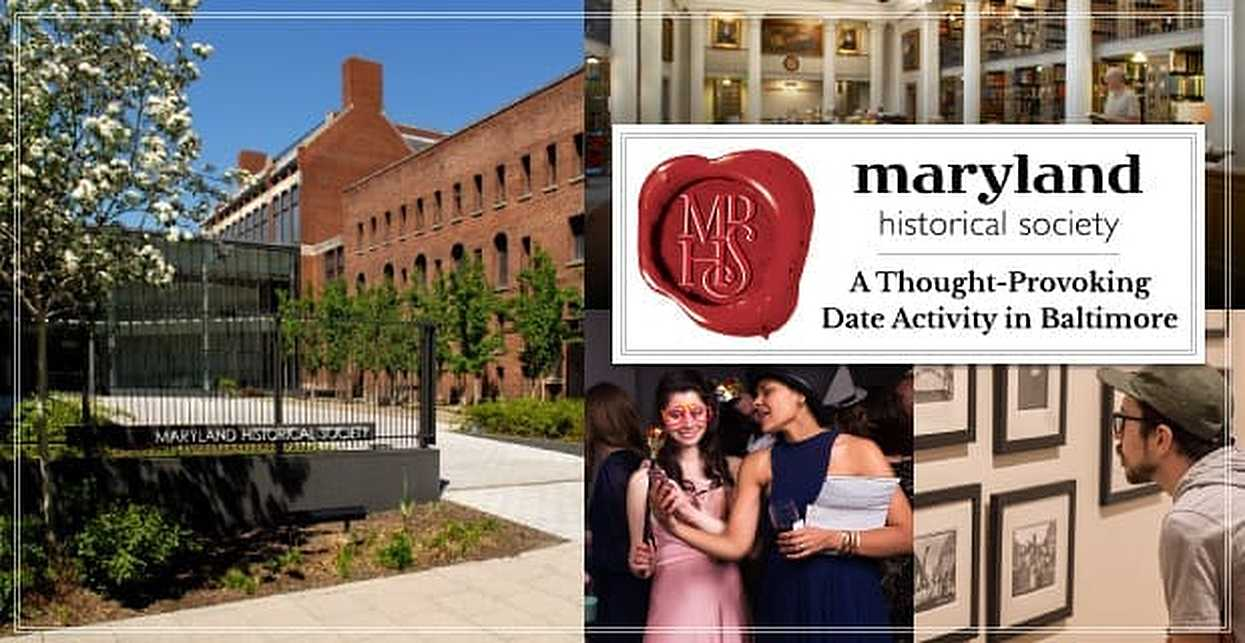 The Maryland Historical Society Offers a Thought-Provoking Date Activity For Couples in Baltimore