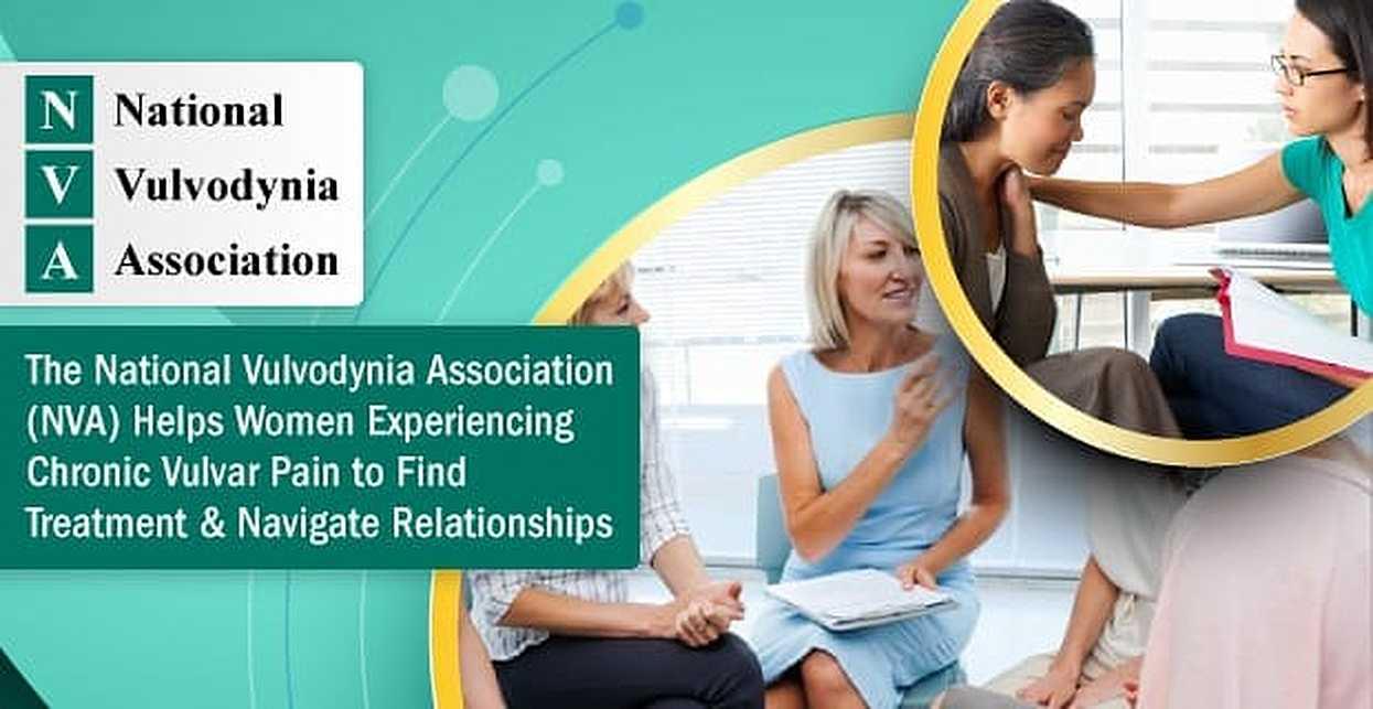 The National Vulvodynia Association (NVA) Helps Women Experiencing Chronic Vulvar Pain to Find Treatment & Navigate Relationships