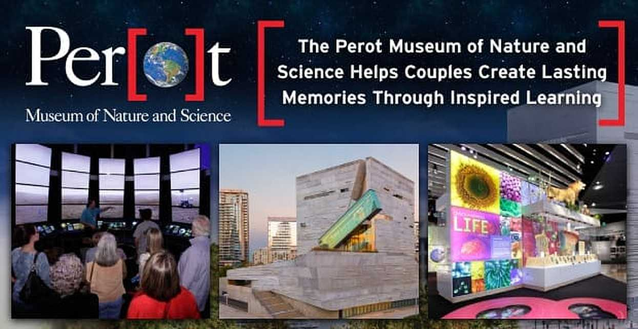 The Perot Museum of Nature and Science Helps Couples Create Lasting Memories Through Inspired Learning