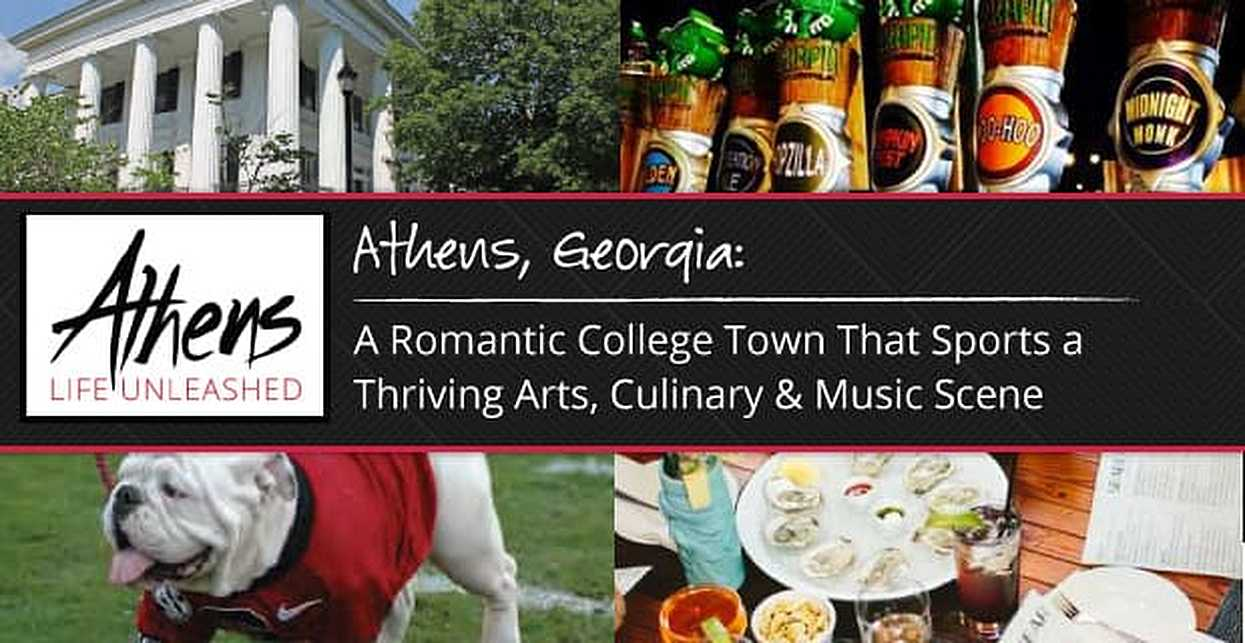 Athens, Georgia: A Romantic College Town That Sports a Thriving Arts, Culinary & Music Scene